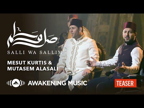 Mesut Kurtis & Mutasem Alasali - Salli Wa Sallim (Teaser) مسعود كُرتس ومعتصم العسلي - صلِّ وسلِّم