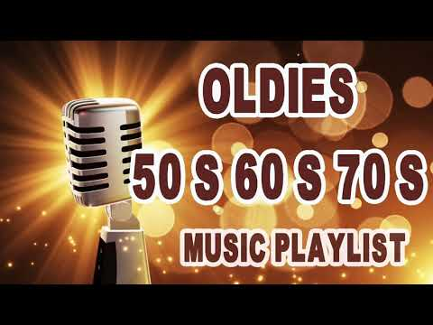 Greatest Hits Of 50s 60s And 70s Music - Oldies 50s 60s 70s Music Playlist - Best Songs Of All Time