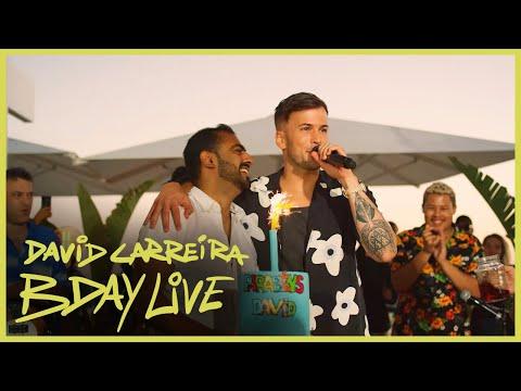 David Carreira - BDAY Live